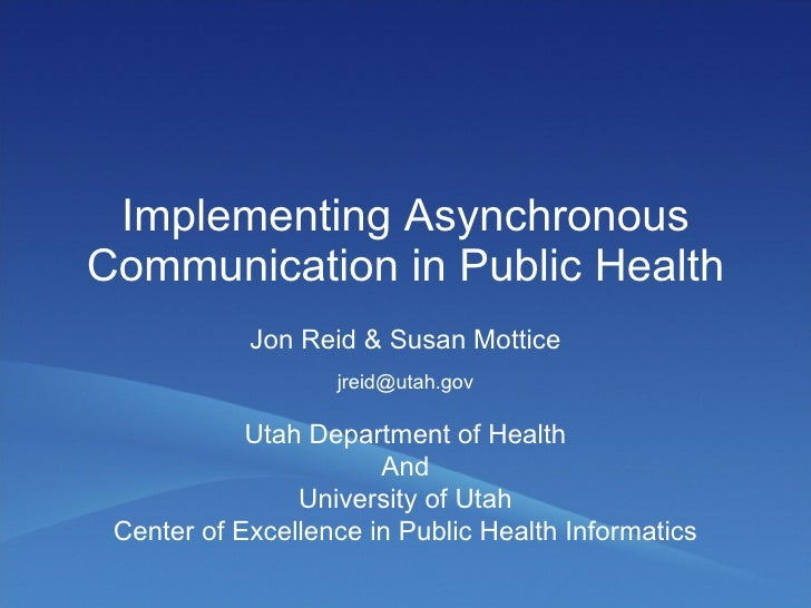 Implementing Asynchronous Communication in Public Health