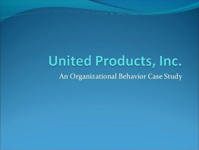 An Organizational Behavior Case Study