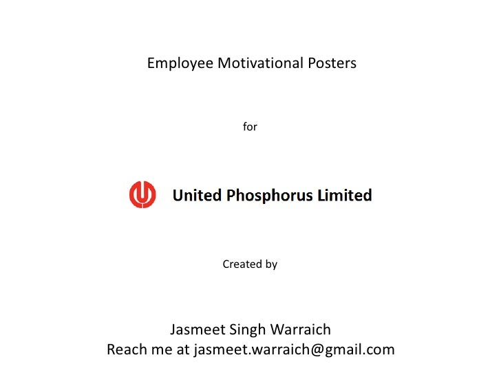 Employee Motivational Posters                  for               Created by        Jasmeet Singh WarraichReach me at jasme...