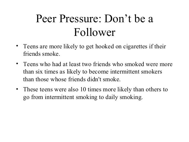 effects of teenage peer pressure Home the complex nature of abused substances and getting help for addiction peer pressure and substance abuse peer pressure and substance abuse the importance of peer pressure in substance abuse a common motive for first time drug and alcohol use is peer pressure.