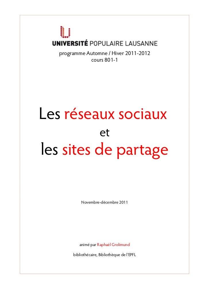 programme Automne / Hiver 2011-2012              cours 801-1Les réseaux sociaux                       etles sites de parta...