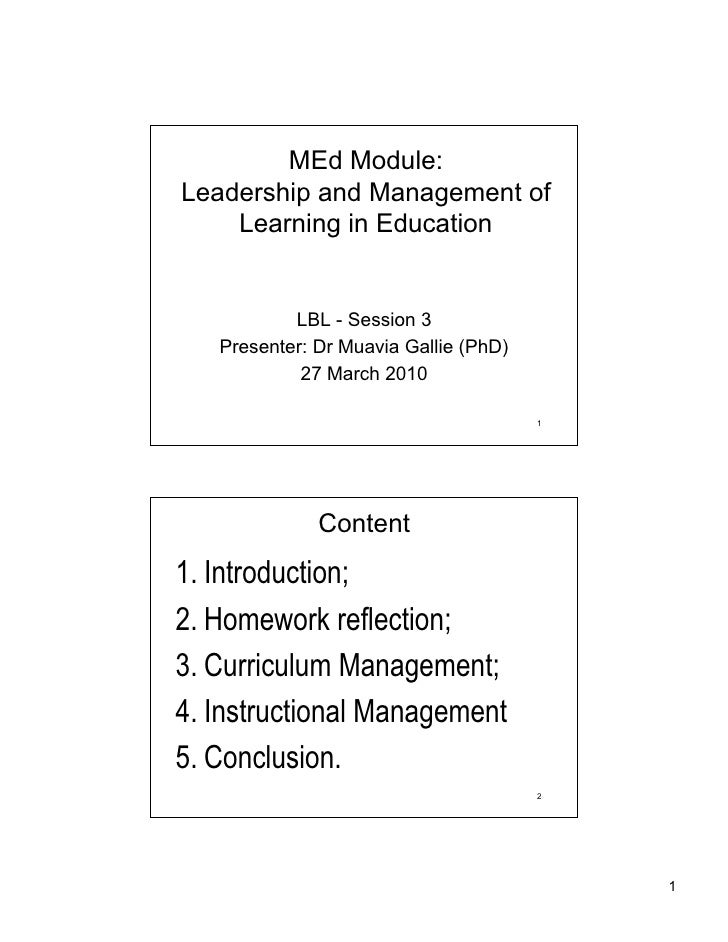 MEd Module: Leadership and Management of     Learning in Education              LBL - Session 3    Presenter: Dr Muavia Ga...