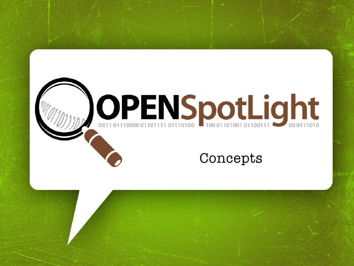 OpenSpotLight - Concepts