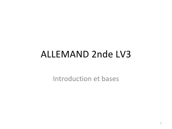 ALLEMAND 2nde LV3 Introduction et bases