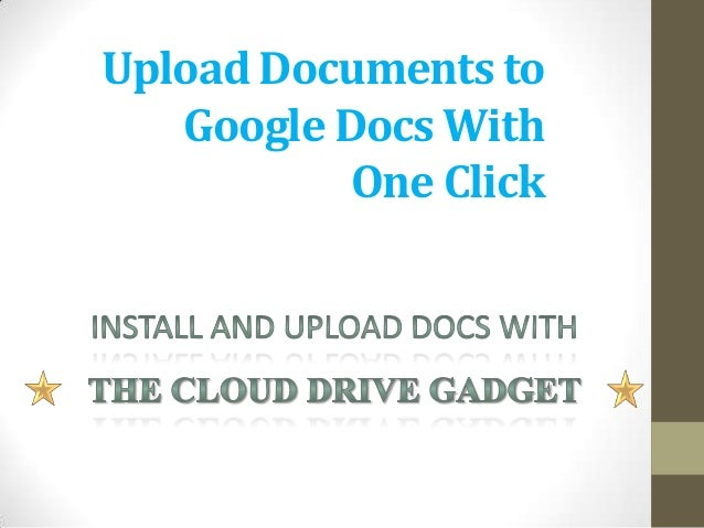 Upload documents to google docs with one click