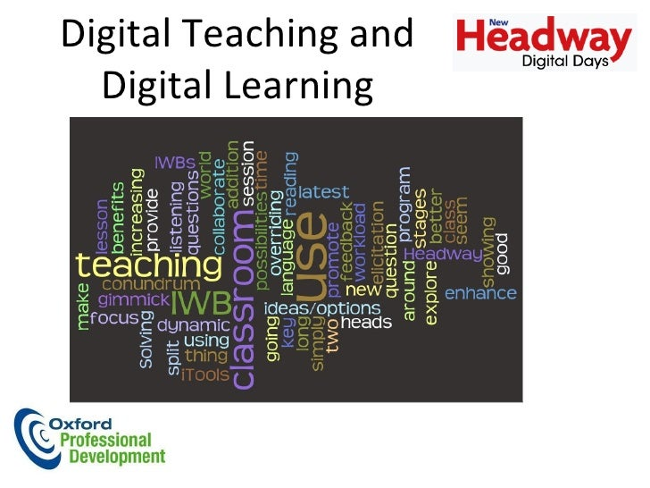Digital Teaching and Digital Learning