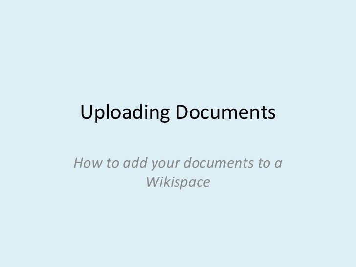 Upload Your Documents