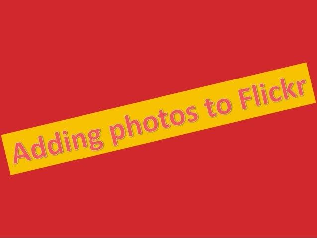 Uploading photos to flickr