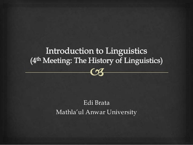 Introduction to Linguistics_The History of Linguistics