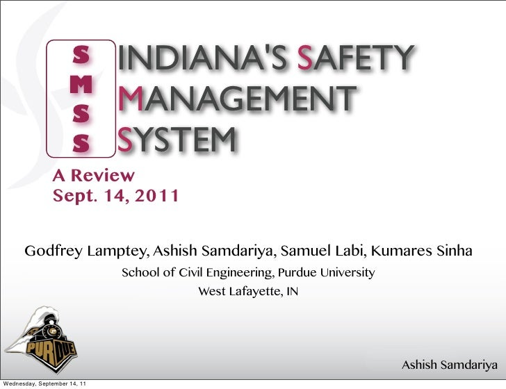 S        INDIANAS SAFETY                     M                     S                              MANAGEMENT              ...