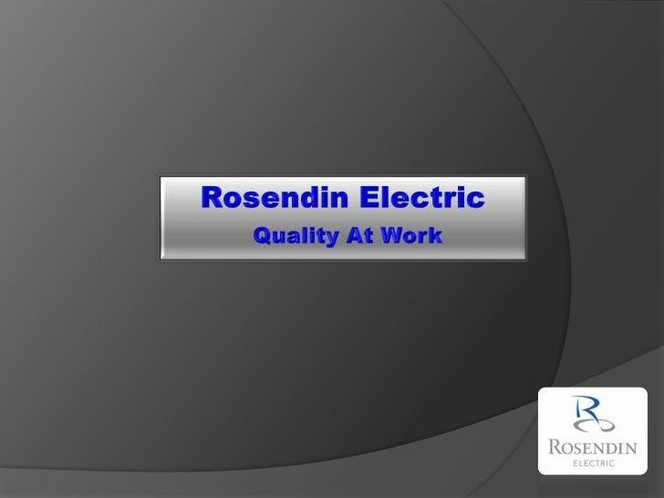 Rosendin ElectricQuality At Work<br />