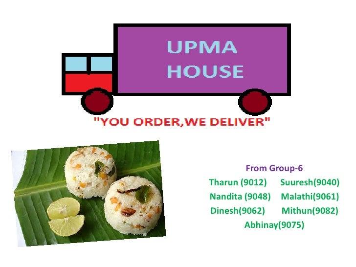 From Group-6<br />Tharun(9012)Suuresh(9040)<br />Nandita (9048)Malathi(9061)<br />Dinesh(9062)Mithun(9082)<br />Abhinay(90...