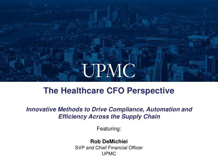 CFO Webinar - Supply Chain Transformation at UPMC