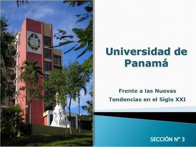 SECCIÓN Nº 3 Universidad de Panamá
