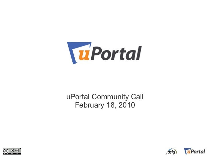 uPortal Community Call February 18, 2010