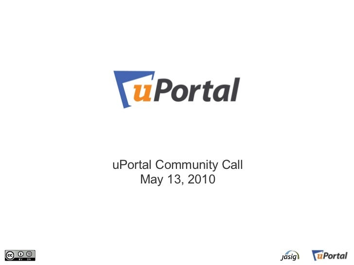 uPortal Community Call May 13, 2010