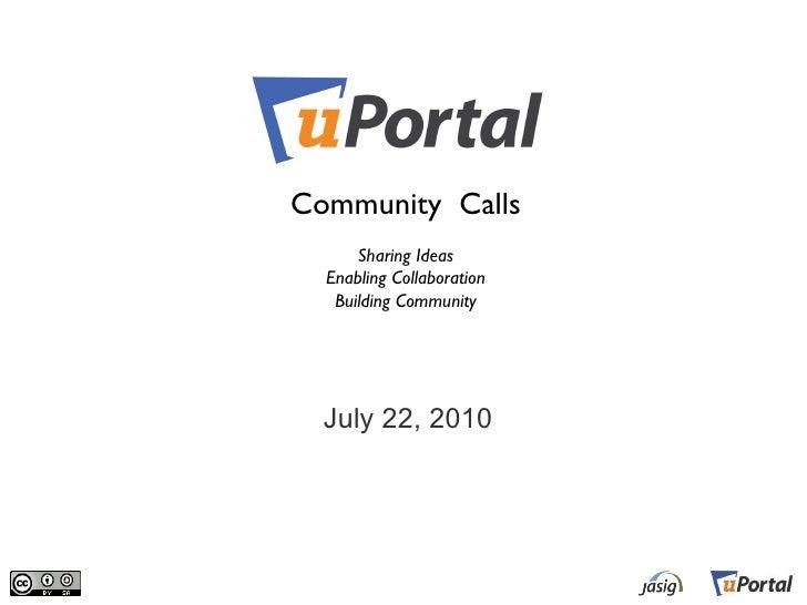 uPortal Community Call July 22, 2010