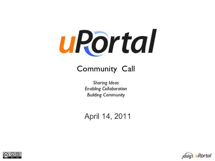 uPortal Community Call - 2011 April