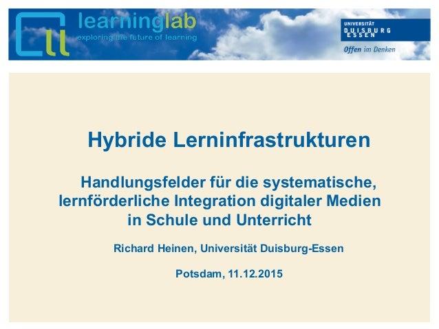 Hier kann Ihr Text stehen Hybride Lerninfrastrukturen Handlungsfelder für die systematische, lernförderliche Integration d...