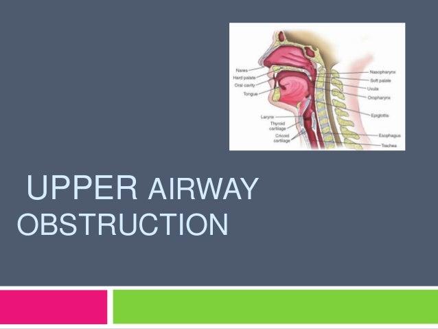 Upper airway obstruction