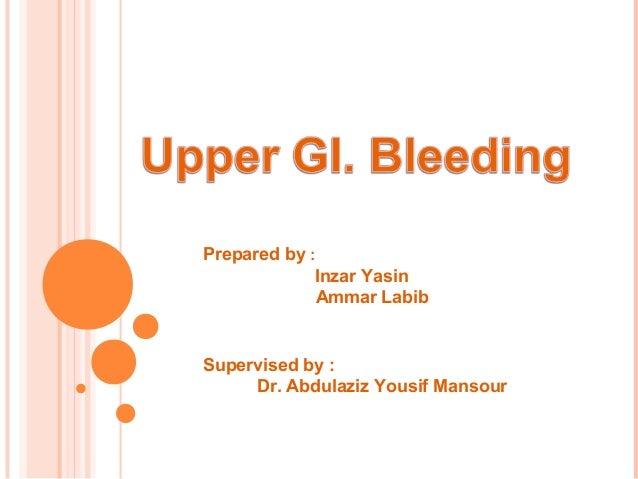 Prepared by : Inzar Yasin Ammar Labib  Supervised by : Dr. Abdulaziz Yousif Mansour