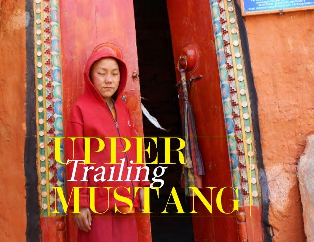 Trailing Upper Mustang -Adventure/Cultural Trek