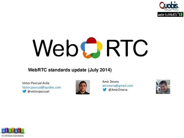 Upperside Webinar - WebRTC Standards Update