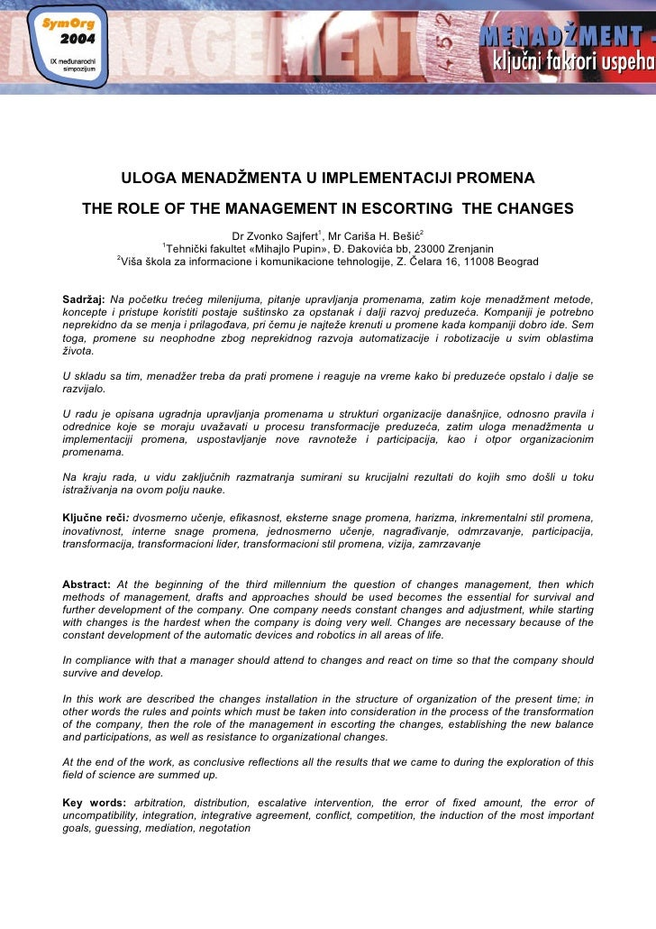 ULOGA MENADŽMENTA U IMPLEMENTACIJI PROMENA     THE ROLE OF THE MANAGEMENT IN ESCORTING THE CHANGES                        ...