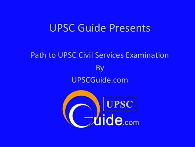 Upsc guide civil services examination1