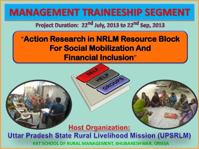 "MANAGEMENT TRAINEESHIP SEGMENT ""Action Research in NRLM Resource Block For Social Mobilization And Financial Inclusion"" KI..."