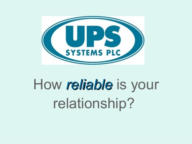 How reliable is your relationship?