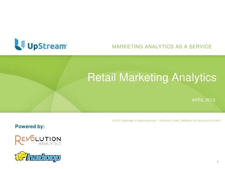 MARKETING ANALYTICS AS A SERVICE              Retail Marketing Analytics                                           APRIL 2...