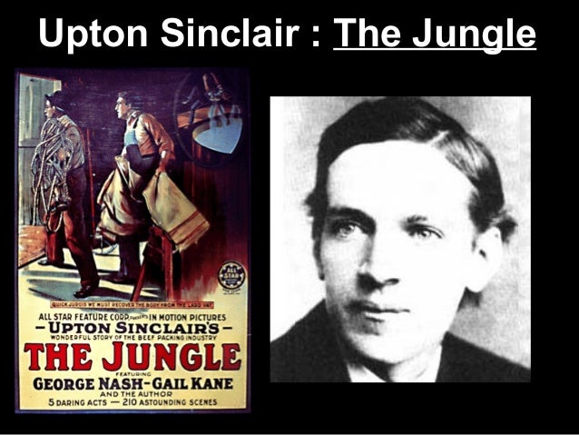 upton sinclairs the jungle as a historical document