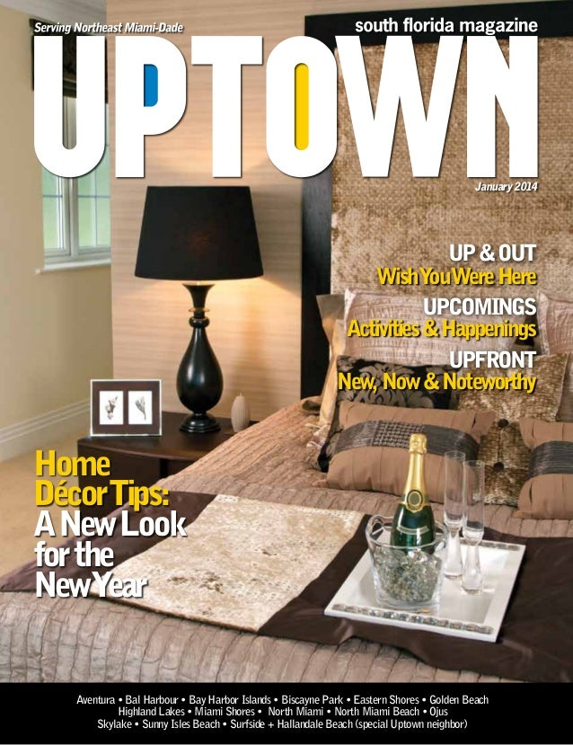 January 2014  UP & OUT WishY Were Here ou UPCOMINGS Activities & Happenings UPFRONT New, Now & Noteworthy  Home DécorTips:...