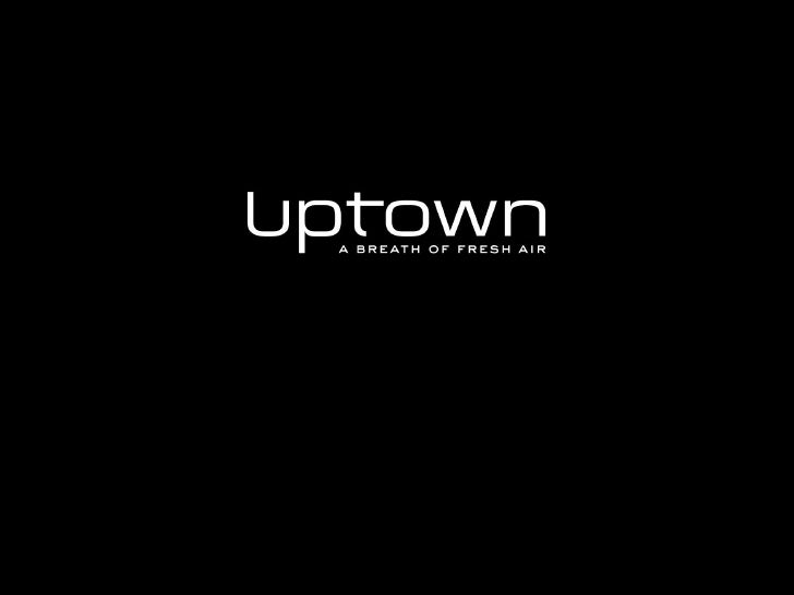 Uptown Office Presentation
