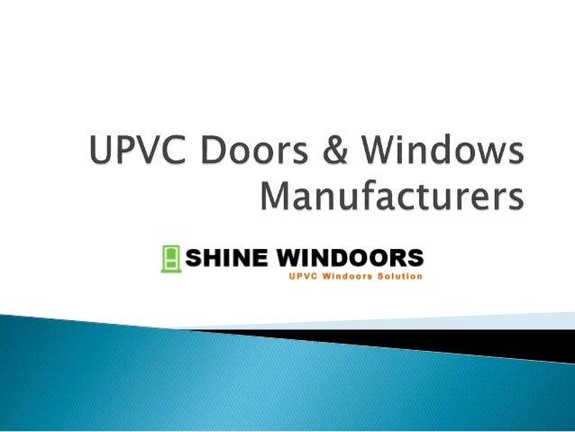 Upvc doors windows manufacturers for Upvc window manufacturers