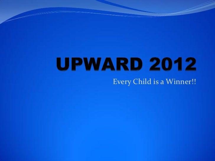 Upward 2012 season pictures