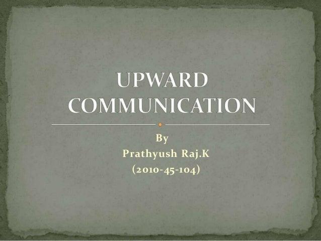 ByPrathyush Raj.K (2010-45-104)