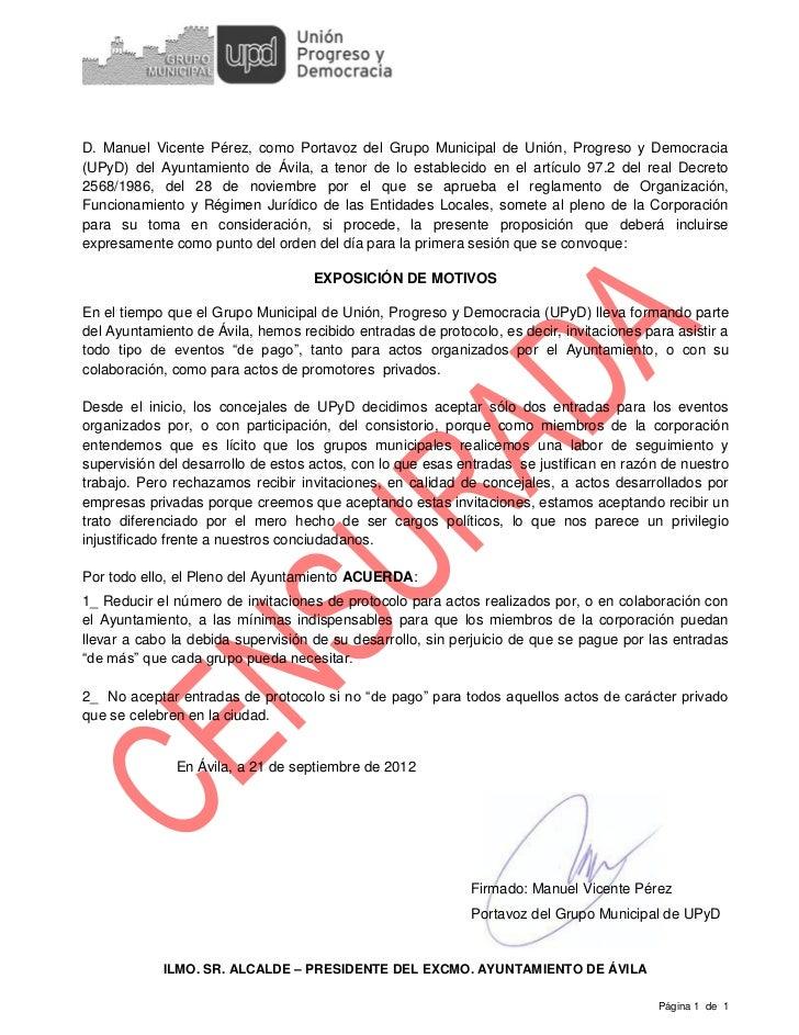 D. Manuel Vicente Pérez, como Portavoz del Grupo Municipal de Unión, Progreso y Democracia(UPyD) del Ayuntamiento de Ávila...