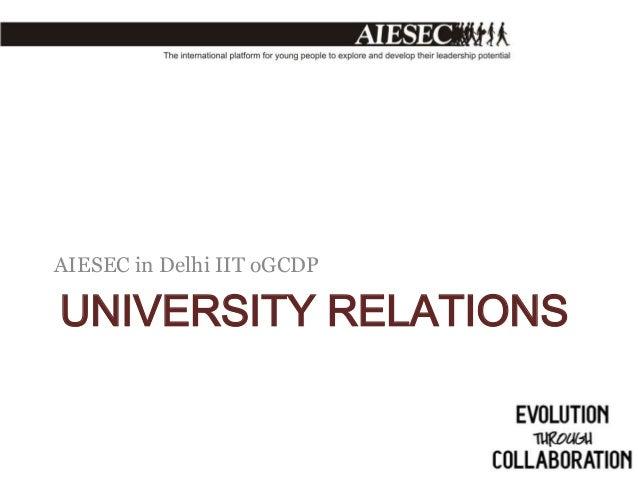 AIESEC in Delhi IIT oGCDP  UNIVERSITY RELATIONS