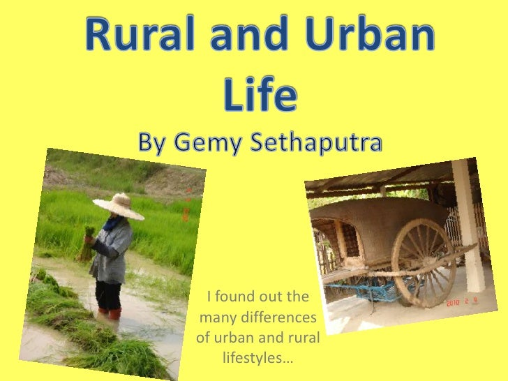 Essay on difference between urban and rural life