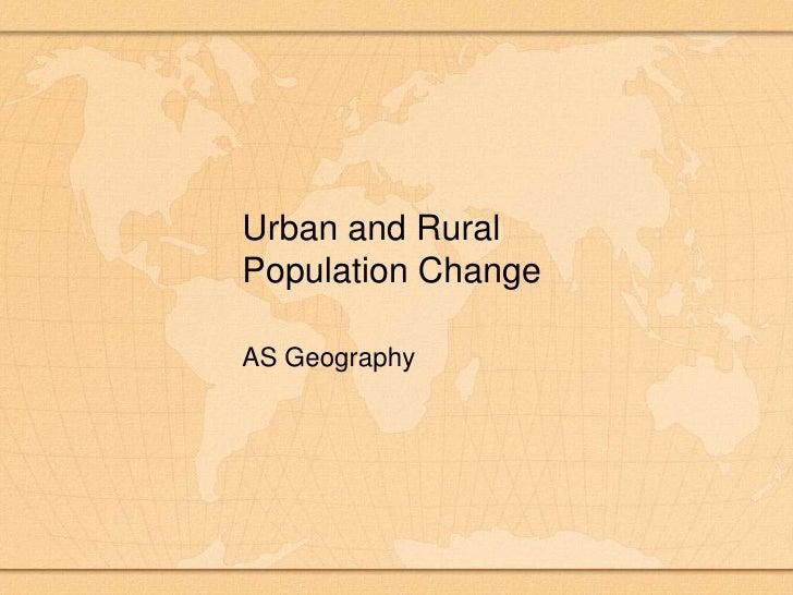 Urban And Rural Population Change