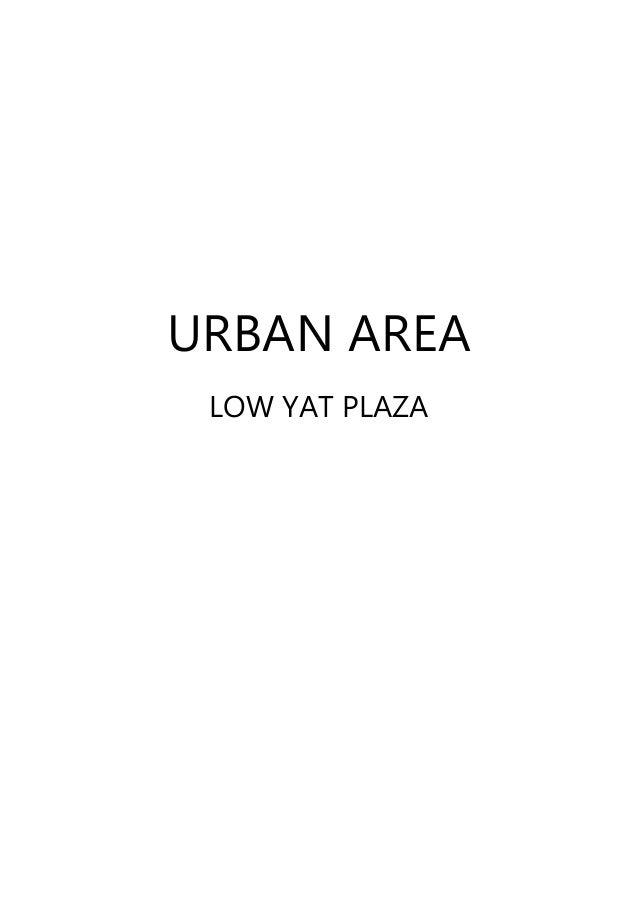 URBAN AREA LOW YAT PLAZA