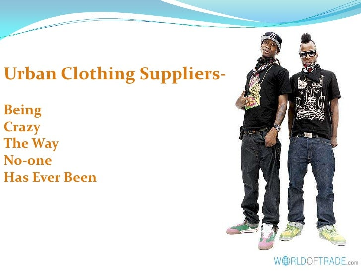 Urban Clothing Suppliers- Hip Hop Story (WorldofTrade.Com)