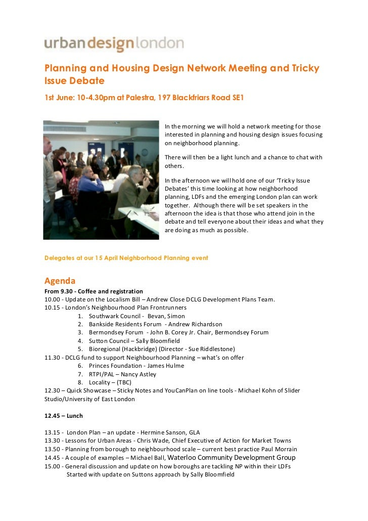 Planning and Housing Design Network Meeting and TrickyIssue Debate1st June: 10-4.30pm at Palestra, 197 Blackfriars Road SE...