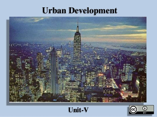 Urban Development  Unit-V