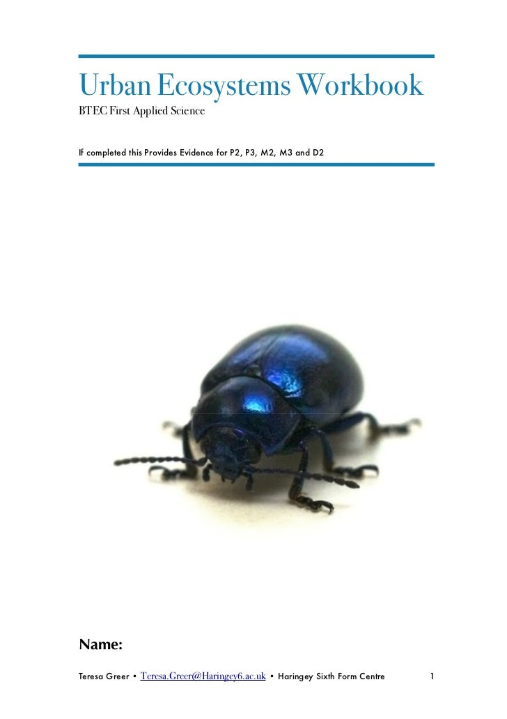 Urban Ecosystems Workbook BTEC First Applied Science   If completed this Provides Evidence for P2, P3, M2, M3 and D2     N...