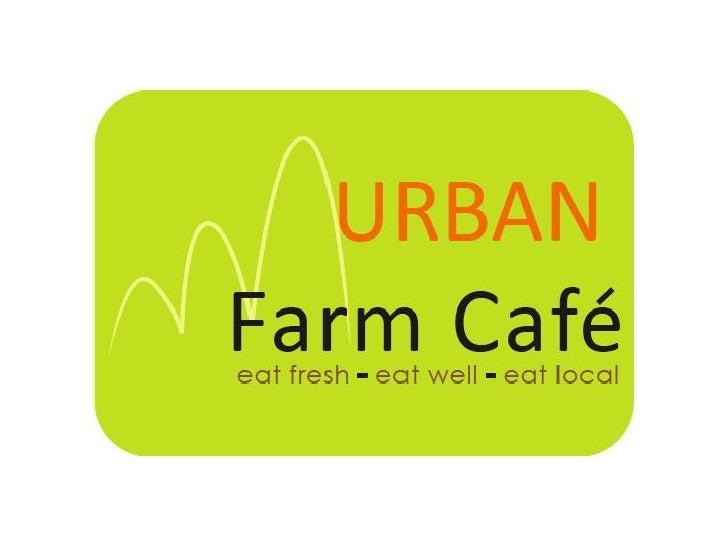 Urban Farm Cafe Marketing Plan (Winter 2010)