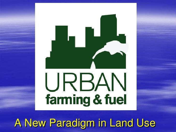 Urban Farming And Fuel Presentation