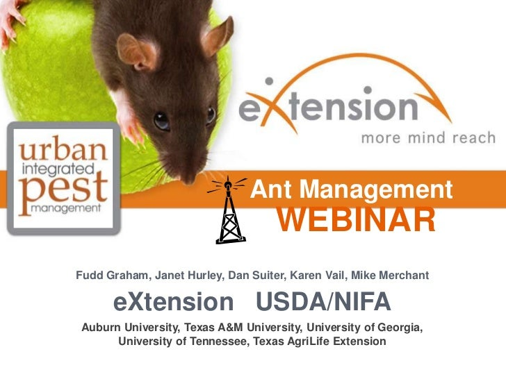 Ant Management                                    WEBINARFudd Graham, Janet Hurley, Dan Suiter, Karen Vail, Mike Merchant ...